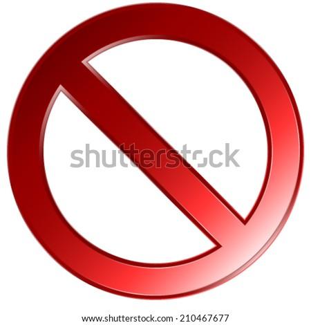 Empty prohibition,ban sign. Vector. - stock vector