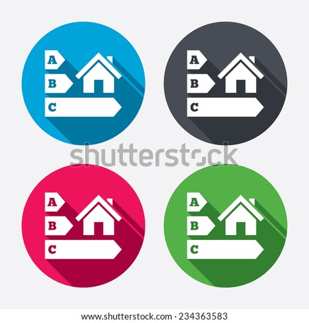 Energy efficiency sign icon. House building symbol. Circle buttons with long shadow. 4 icons set. Vector - stock vector