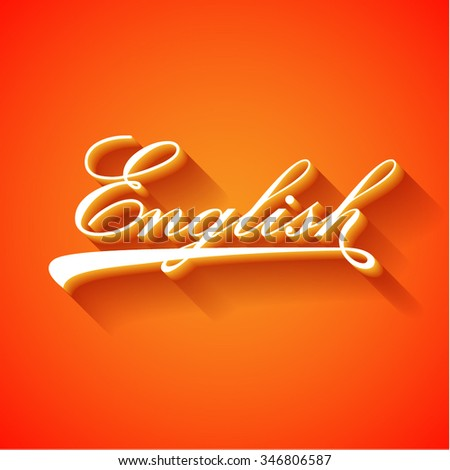 English word hand lettering. - stock vector
