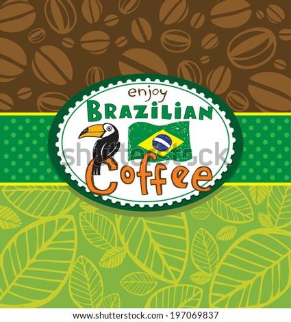 Enjoy Brazilian coffee, vector background - stock vector