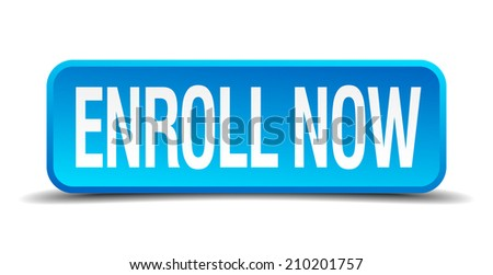 enroll now blue 3d realistic square isolated button - stock vector