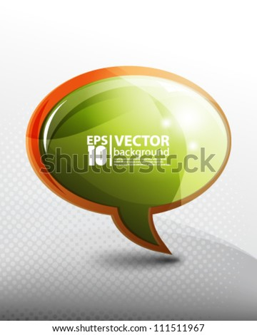 eps10 vector glossy speech bubble - stock vector