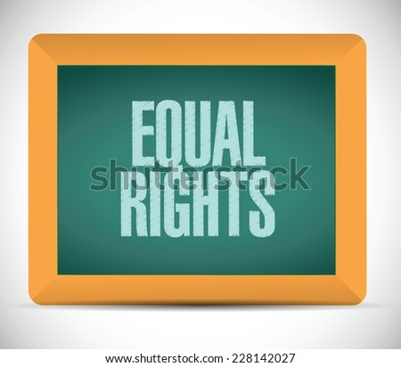 equal rights message illustration design over a white background - stock vector