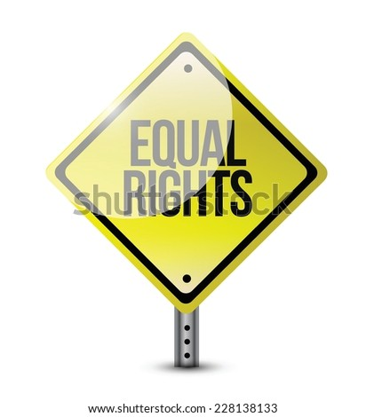 equal rights yellow signs illustration design over a white background - stock vector