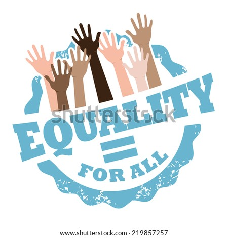 Equality for all stamp EPS 10 vector - stock vector