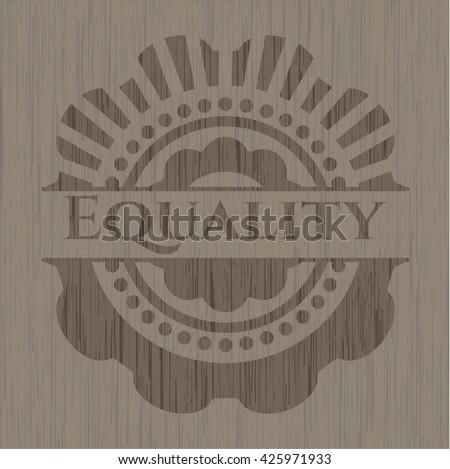 Equality retro style wood emblem - stock vector