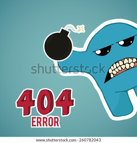 Error 404, monster angry with bomb, on blue color background - stock vector