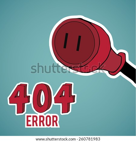 Error 404, red plug,  over blue color background - stock vector