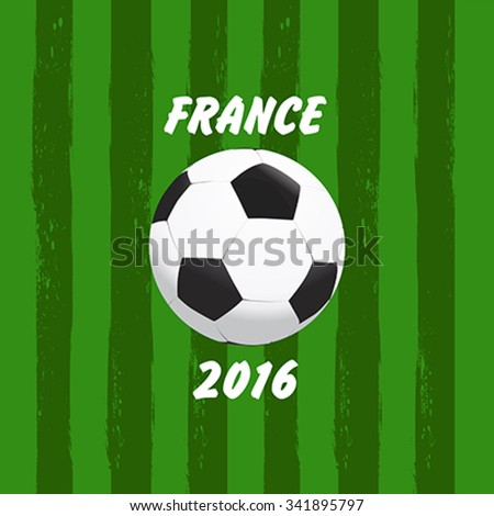 Euro 2016 France football championship with soccer ball vector illustration - stock vector