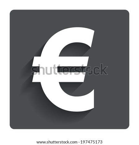Euro sign icon. EUR currency symbol. Money label. Gray flat button with shadow. Modern UI website navigation. Vector - stock vector