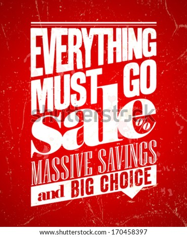 Everything must go sale, massive savings retro poster - stock vector
