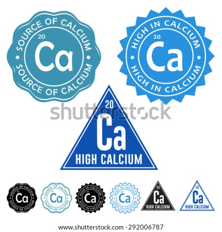 Excellent Source of Calcium, High in Calcium and High Calcium Seals Icons with variation set - stock vector