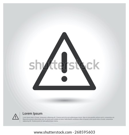 exclamation icon. attention sign. Exclamation danger sign. Alert Notification icon on gray background - stock vector