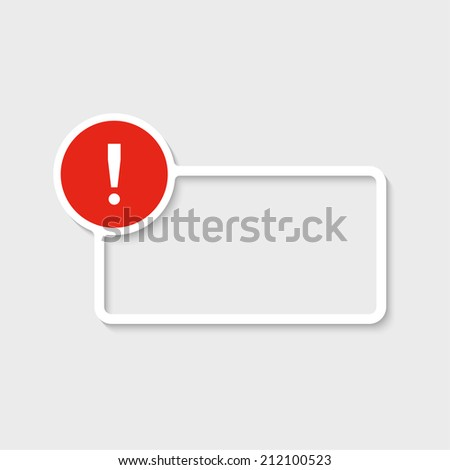 Exclamation mark icon. Attention sign icon. Hazard warning symbol with paper frame for your text. vector - stock vector