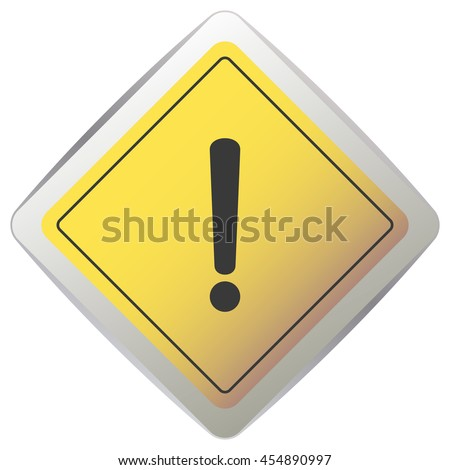 Exclamation Yellow Sign - Danger and risk symbol on yellow diamond road sign. - stock vector