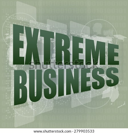 extreme business words on digital touch screen vector - stock vector