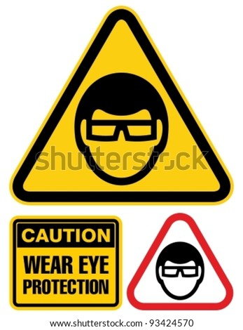 Eye safety warning sign. - stock vector