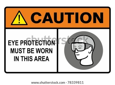 Eye safety warning sign. Construction Industry Safety. - stock vector