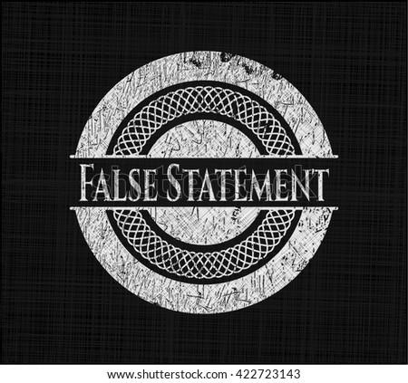 False Statement on chalkboard - stock vector