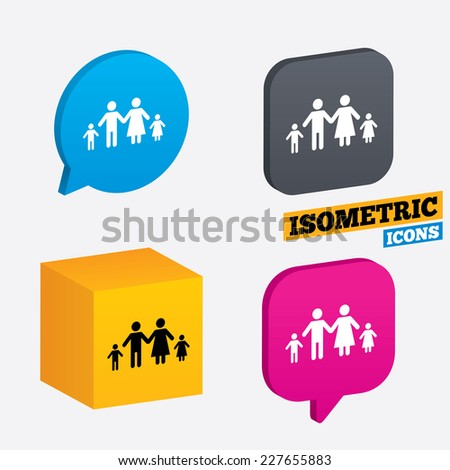 Family with two children sign icon. Complete family symbol. Isometric speech bubbles and cube. Rotated icons with edges. Vector - stock vector