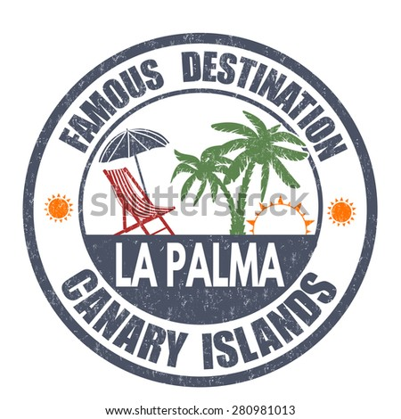 Famous destinations, La Palma grunge rubber stamp on white, vector illustration - stock vector