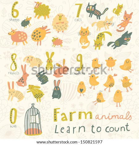 Farm animals. Learn to count  part one. 6 sheep, 7 cats, 8 rabbits, 9 chickens, 0 birds. Funny cartoon childish illustrations in vector. Easy to learn figures with fun - stock vector