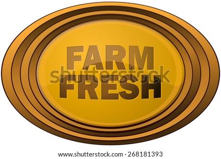 Farm Fresh Framed Sticker Sign, Vector Illustration isolated on White Background. - stock vector