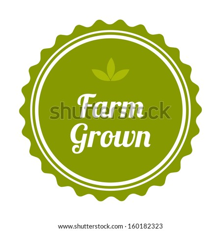 Farm Grown badge and label. Vector illustration.  - stock vector