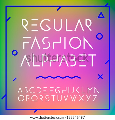 Fashion alphabet letters collection, vector illustration.  - stock vector