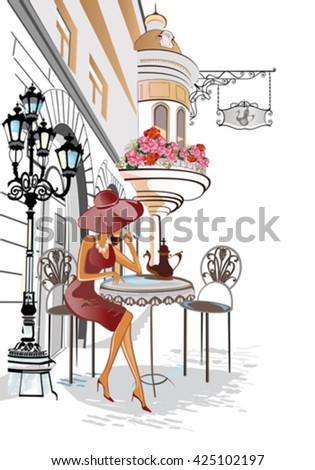 Fashion girl in the street cafe. Street cafe with flowers in the old city. - stock vector