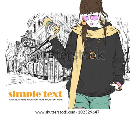 Fashion girl with coffee-cup in sketch style on a street-cafe background. Vector illustrator. - stock vector