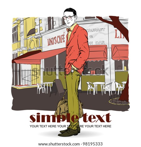Fashion men with bag and glasses in sketch-style on a street-cafe-background. Vector illustration. - stock vector