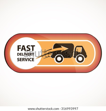 Fast delivery service logo or button with truck icon inside concept red and orange gradient design art - stock vector