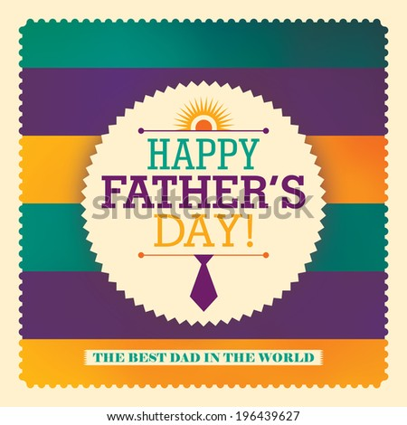 Father's day sticker design. Vector illustration. - stock vector