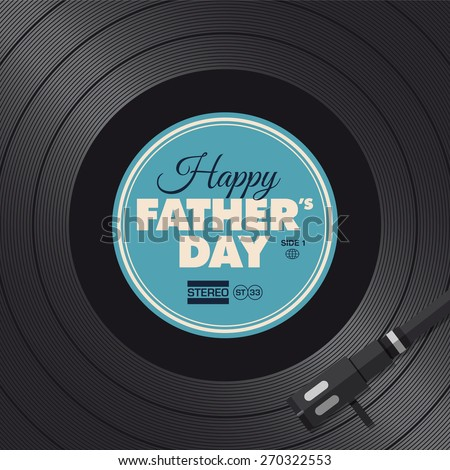 Fathers day card. Music vinyl concept - stock vector