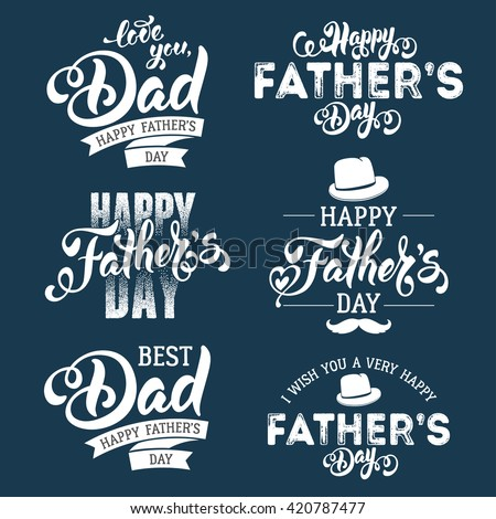 Fathers Day Lettering Calligraphic Emblems, Badges Set. Isolated on Dark Blue. Happy Fathers Day, Best Dad, Love You Dad Inscription. Vector Design Elements For Greeting Card and Other Print Templates - stock vector