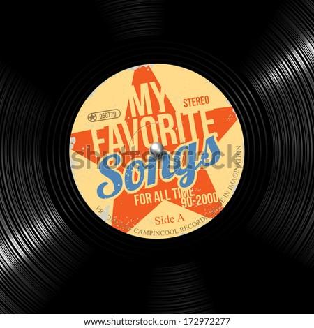 favorite songs, retro vinyl record - stock vector