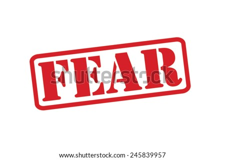 FEAR  Red Rubber Stamp vector over a white background. - stock vector