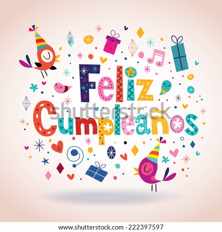 Feliz Cumpleanos - Happy Birthday in Spanish card - stock vector