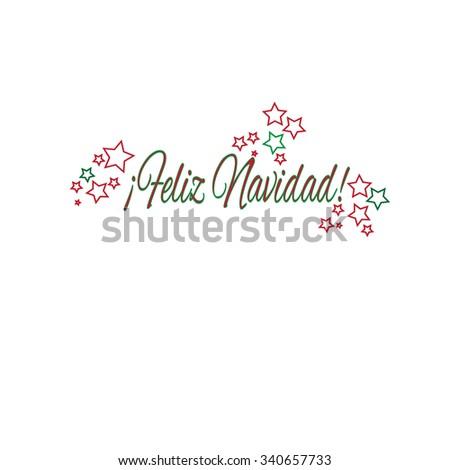Feliz Navidad-  Merry Christmas card in Spanish Vector image, festive background theme, card template  - stock vector