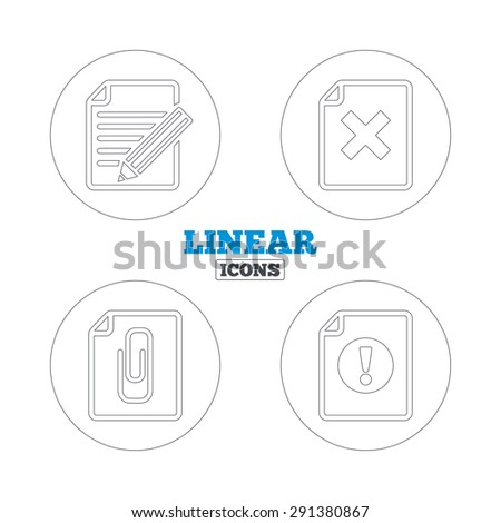 File attention icons. Document delete and pencil edit symbols. Paper clip attach sign. Linear outline web icons. Vector - stock vector