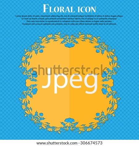 File JPG sign icon. Download image file symbol. Floral flat design on a blue abstract background with place for your text. Vector illustration - stock vector