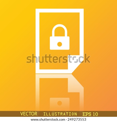 file locked icon symbol Flat modern web design with reflection and space for your text. Vector illustration - stock vector