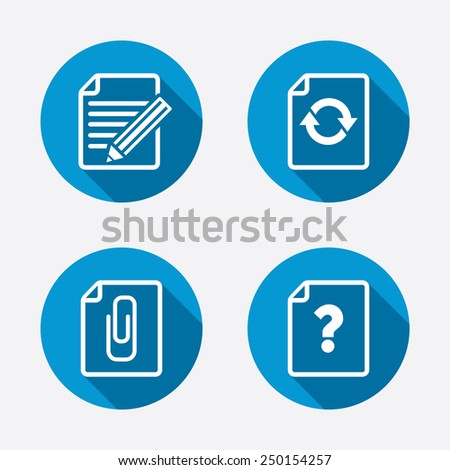 File refresh icons. Question help and pencil edit symbols. Paper clip attach sign. Circle concept web buttons. Vector - stock vector