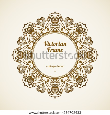 Filigree vector frame in Victorian style in shape of a circle. Ornate element for design, place for text. Ornamental pattern for wedding invitations, greeting cards. Traditional vintage floral decor. - stock vector
