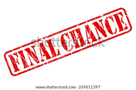 Final chance red stamp text on white - stock vector