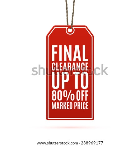 Final clearance price tag isolated on white background. Vector illustration - stock vector