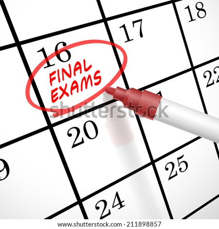 final exams words circle marked on a calendar by a red pen - stock vector