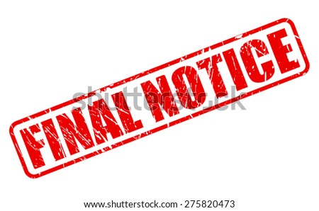 Final Notice red stamp text on white - stock vector