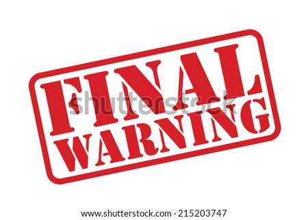 FINAL WARNING Rubber Stamp vector over a white background. - stock vector